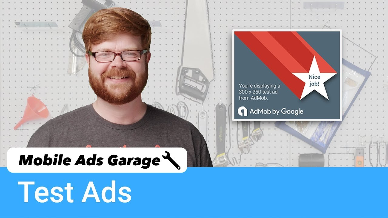 Testing with AdMob Test Ads - Mobile Ads Garage #19
