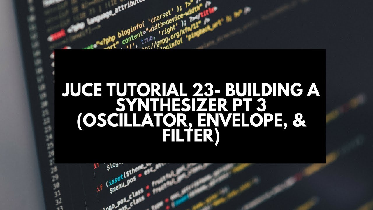 Juce Tutorial 23 Building A Synthesizer Pt 3 Oscillator Envelope The With Variety Of Analog Sounds Oscillatorcircuit Filter