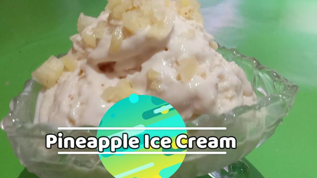 PINEAPPLE ICE CREAM|4 Ingredients only|Easy Recipe