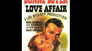 Love Affair - Elle et Lui - 1939