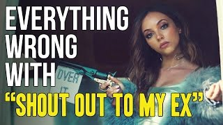 "Everything Wrong With Little Mix - ""Shout Out To My Ex"""