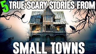 5 REAL Small Town Horror Stories! - Darkness Prevails
