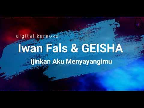 Iwan Fals & GEISHA - Ijinkan Aku Menyayangimu (Lyrics) [HD]