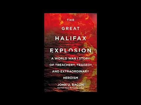John Bacon - The Great Halifax Explosion