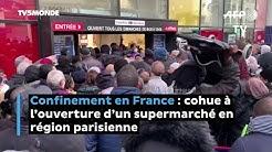 Confinement en France : cohue à l'ouverture d'un supermarché en région parisienne - Coronavirus