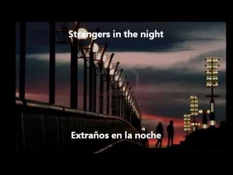 Frank Sinatra  Strangers In The Night Subtitulada InglésEspañol