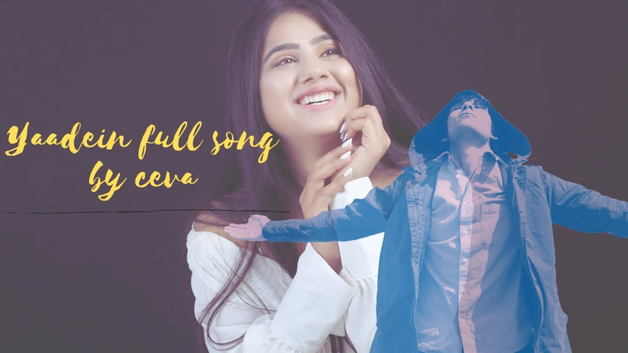 Download YAADEIN || OFFICIAL FULL SONG || CEVA