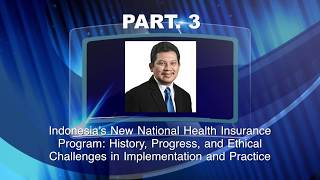 PART. 3 - Newest Development of Universal Health Coverage in Indonesia at Harvard Medical School thumbnail