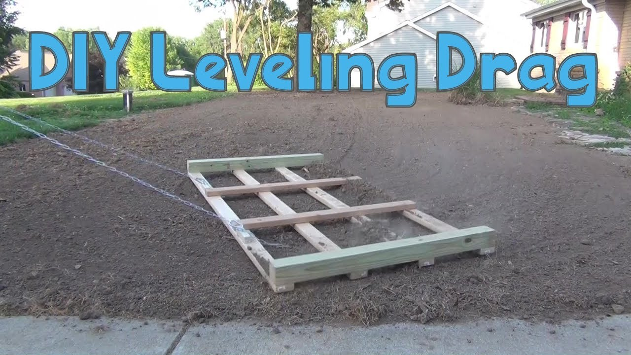 Diy Lawn Drag To Level The You