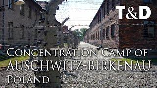Auschwitz-Birkenau Concentration Camp - Poland - Travel & Discover