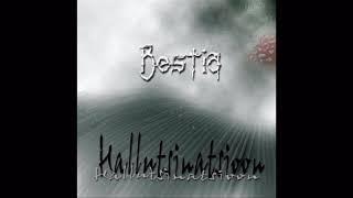 Bestia - Hallutsinatsioon (full album)