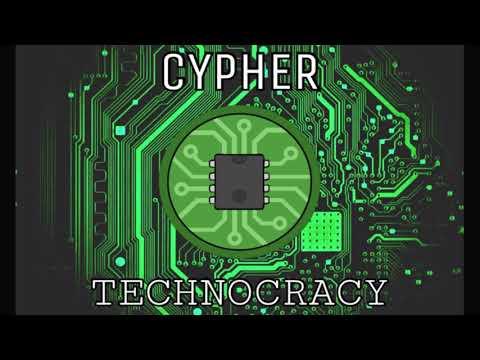 Cypher - Technocracy - Age Of Techno