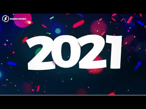 Happy New Year And Mix Music For 2021