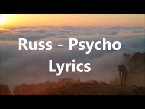 Russ - Psycho Lyrics (Pt. 2)