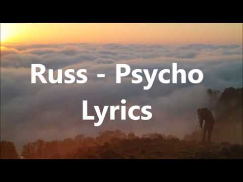Russ - Psycho Lyrics (Pt. 2)