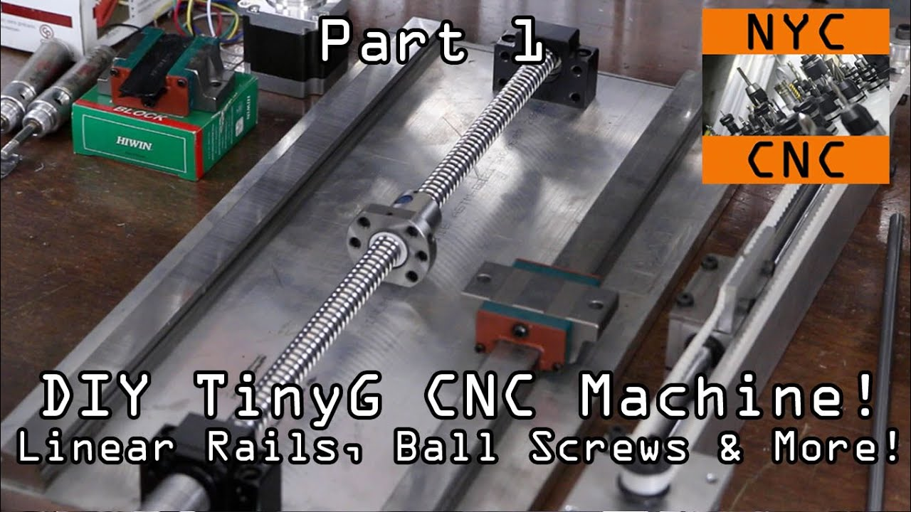 Diy Cnc Machine Linear Rails Tinyg Part 1 Widget40