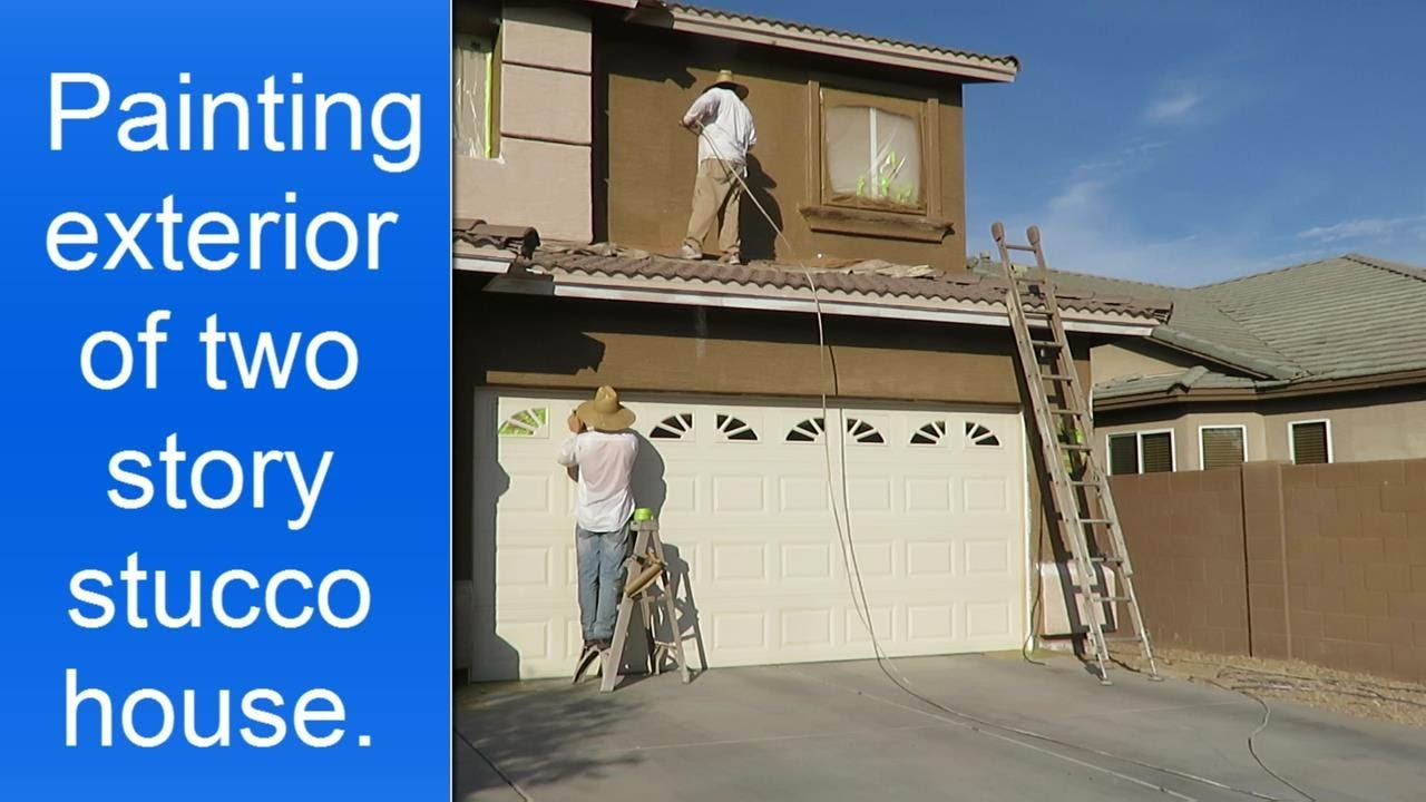 Painting exterior two story stucco house youtube - How to paint a 2 story house exterior ...