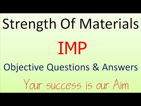 Mechanical Properties of Materials, Strength of Material Objective Question and answers mcq