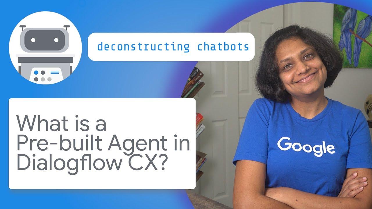 What is a pre-built agent in Dialogflow CX?