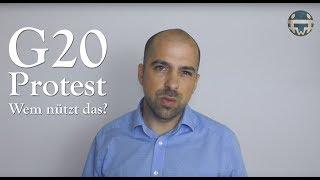 G20 - Protest - Nutzen und Strategie Betrachtung