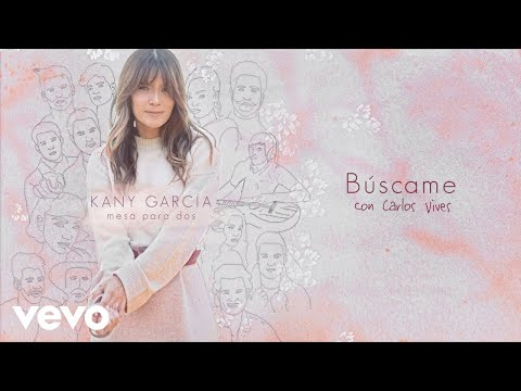 Kany García, Carlos Vives – Búscame (Audio) ft. Carlos Vives
