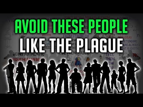 5 PEOPLE YOU SHOULD STAY AWAY FROM - Avoid these people at all costs!