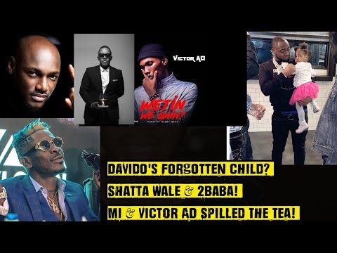 Davido's Forgotten Child? Shatta Wale & 2baba! Mi & Victor AD Spilled The Tea!