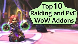 Top 10 Raiding and PvE Addons in WoW Legion