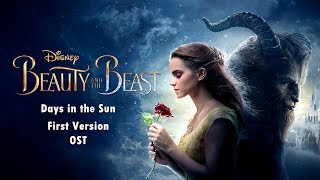 Video Beauty and the Beast 2017 - Days In The Sun (First Version) OST download MP3, 3GP, MP4, WEBM, AVI, FLV September 2017