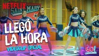 Go! Vive a tu manera - Llegó La Hora videoclip oficial