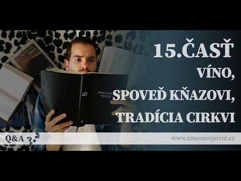 Otázky a odpovede (Questions and Answers) - 15.časť