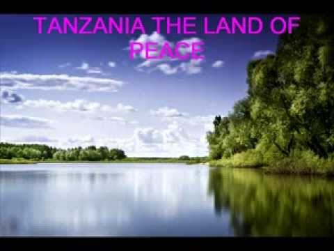 Tanzania the land of peace
