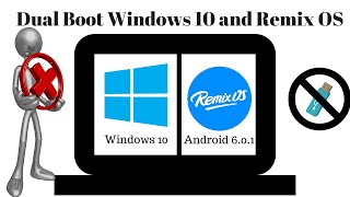 [guide] dual boot windows and remix os - no usb | no errors (android 6.0.1 latest)