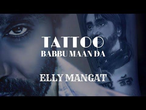 Tattoo (Full Video) Elly Mangat Feat. Game Changerz | Rupan Bal Films I Latest Punjabi Songs 2018
