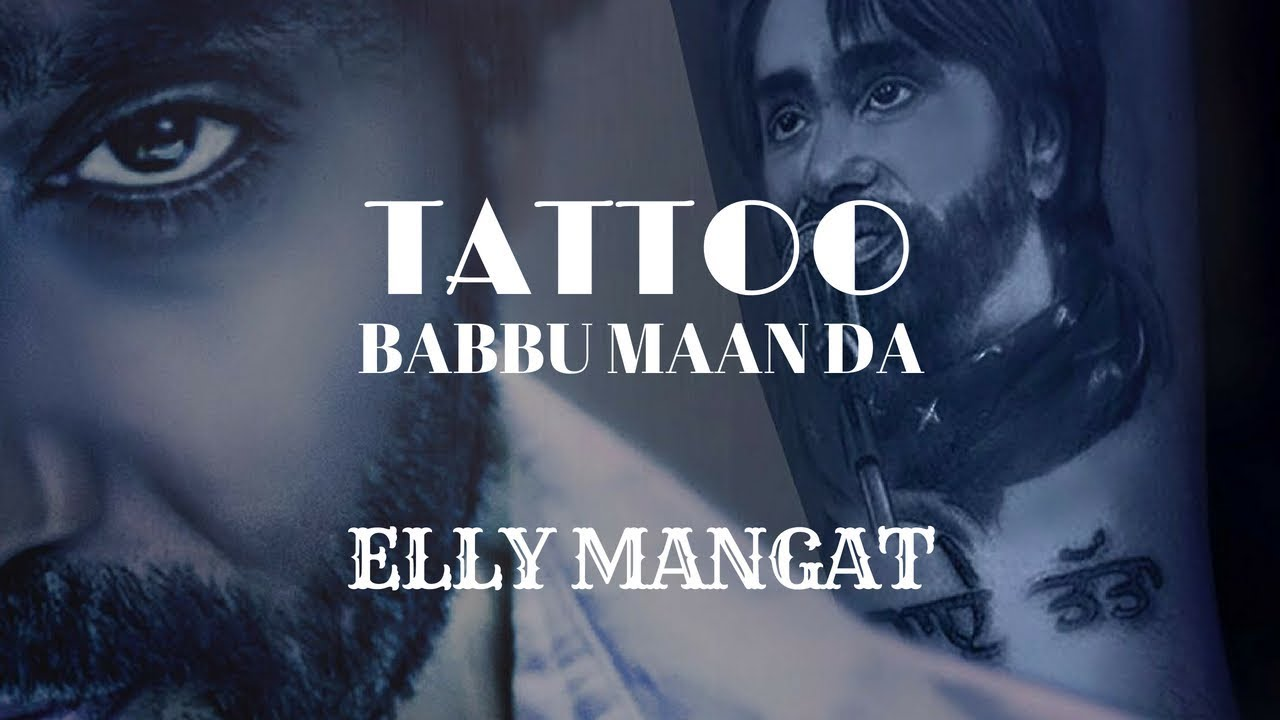 Tattoo (Full Video) Elly Mangat feat. Game Changerz | Rupan Bal Films I Latest Punjabi Songs 2018