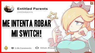 Madre con derecho me intenta ROBAR mi switch - EntitledParents Español