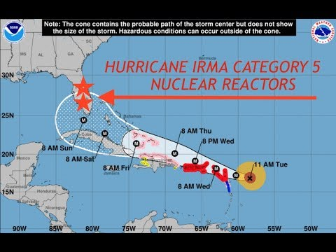 Hurricane Irma Could Be Biggest Hurricane in History & Multiple Nuclear Reactors in its Way!