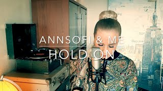 Justin Bieber - Hold On   Acoustic Cover   annsofi & me