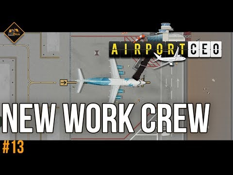Hiring a new work crew | AirportCEO gameplay series #13