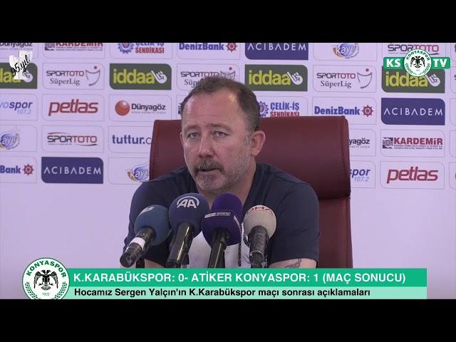 Hocamız Sergen Yalçın'ın K.Karabükspor maçı sonrası açıklamaları