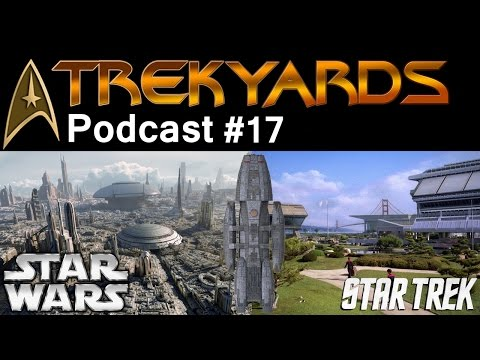 Which Sci-fi Franchise is best to live in? - Trekyards Podcast #17