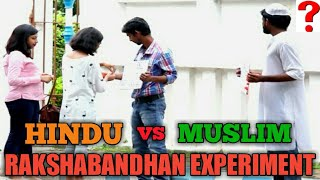 Hindu Vs Muslim Social Experiment On Raksha Bandhan 2017