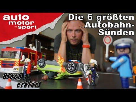 Die 6 größten Autobahnsünden - Bloch erklärt #20 | auto motor und sport