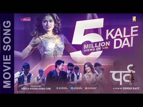 KALE DAI (Cover Video) - Movie Song   Parva   Nischal Basnet , Mala Limbu   HD