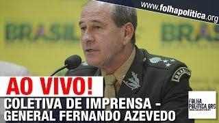 AO VIVO: MINISTRO DA DEFESA, GENERAL AZEVEDO FAZ PRONUNCIAMENTO E CONCEDE COLETIVA - BOLSONARO