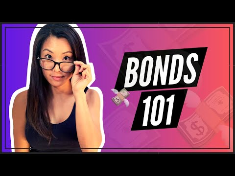 Bonds 101 (DETAILED EXPLANATION FOR BEGINNERS)