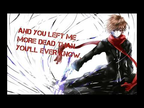 [Nightcore] - Let it die     (Lyrics in the description)