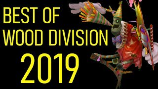 Best of Wood Division 2019 - Part 1/2