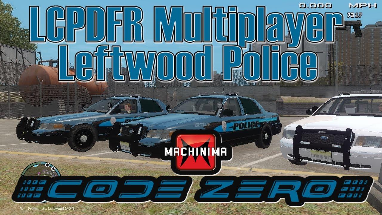 LCPDFR (GTA4) Multiplayer `Leftwood Police`