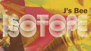 Download J's Bee 'Isotope' (Album Teaser) [Far Out Recordings Jazz / Electronica] MP3 song and Music Video